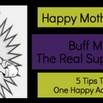 Happy Mother's Day! Buff Moms = The Real Superheroes