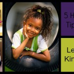5 Healthy Living Tips You Could Learn From A Kindergartener